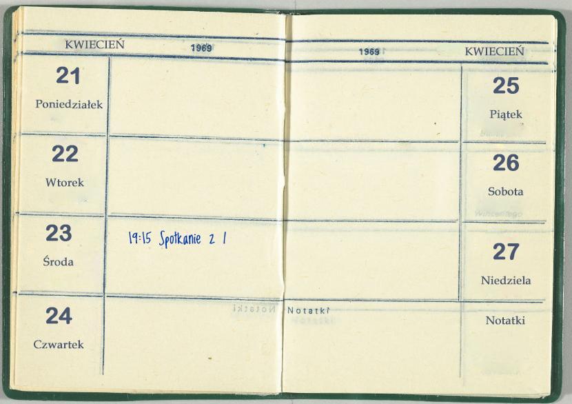 Kalendarzyk znaleziony wmieszkaniu Karola Zicherki. Przy dacie 23 kwietnia znajduje się odręczny wpis treści 19.15 Spotkanie zI.